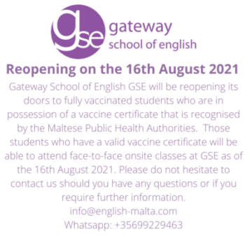 Gateway School of English GSE Reopening on the 16th August 2021